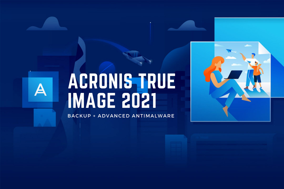 Recensione Acronis True Image 2021: cloud backup e protezione real-time