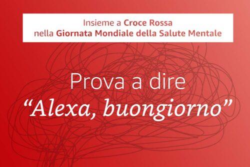 Alexa e Croce Rossa per la Giornata Mondiale della Salute Mentale